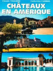 Chateaux en amerique - Couverture - Format classique