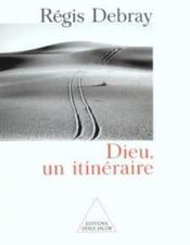 Dieu ; Un Itineraire - Couverture - Format classique