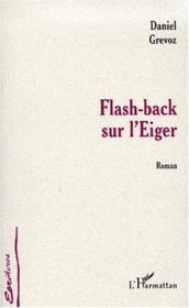 Flash-back sur l'Eiger - Couverture - Format classique