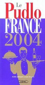 Le Pudlo France ; 8200 Adresses A Tous Les Prix - Intérieur - Format classique