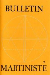 Bulletin martiniste t.7 - Couverture - Format classique