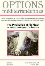 The production of pig meat in mediterranean countries ; options mediterraneennes - Couverture - Format classique