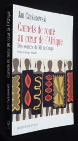 Carnet De Route Au Coeur De L Afrique - Couverture - Format classique