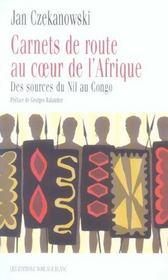 Carnet De Route Au Coeur De L Afrique - Intérieur - Format classique