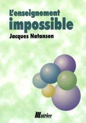 L'enseignement impossible - Couverture - Format classique