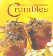 Croustillants et onctueux crumbles - Intérieur - Format classique