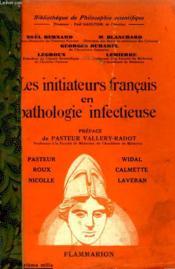 Les Initiateurs Francais En Pathologie Infectieuse. Collection : Bibliotheque De Philosophie Scientifique. - Couverture - Format classique