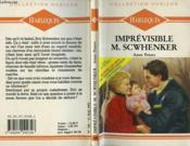 Imprevisible M. Scwhenker - And Daddy Makes Three - Couverture - Format classique