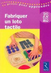 Fabriquer un loto tactile ; petite et moyenne sections - Intérieur - Format classique