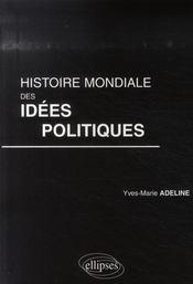 Histoire mondiale des idées politiques - Intérieur - Format classique