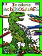Je colorie les dinosaures - Couverture - Format classique