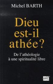 Dieu est-il athée ? de l'athéologie à une spiritualité libre - Intérieur - Format classique