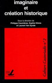 Imaginaire et création historique - Couverture - Format classique