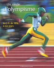 Un Siecle D'Olympisme ; Les Jo De 1896 A Nos Jours - Intérieur - Format classique