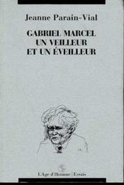 Gabriel M Veilleur Et Eveilleur - Couverture - Format classique