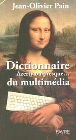 Dictionnaire Azerty Ou Presque Du Multimedia - Intérieur - Format classique
