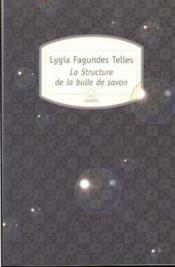 La Structure De La Bulle De Savon - Couverture - Format classique