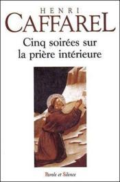 Cinq soirées sur la prière intérieure - Couverture - Format classique