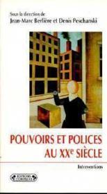 Pouvoirs et polices au xxe siecle - Couverture - Format classique
