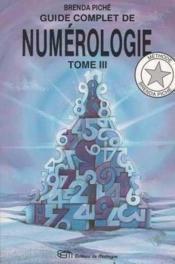 Guide Complet De Numerologie T3 - Couverture - Format classique