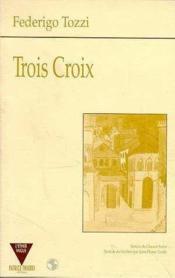 Trois Croix - Couverture - Format classique