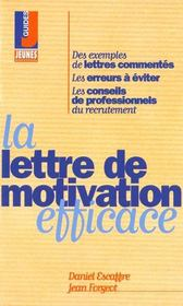 Vente livre :  Lettre de motivation efficace (la)  - Daniel Escaffre - Escaffre/Forgeot - Escaffre/Forgeot