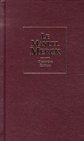Manuel Merck ; diagnostic et thérapeutique (4e édition) - Intérieur - Format classique