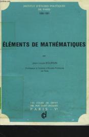 Elements De Mathematiques. Institut D'Etudes Politiques De Paris 1980-1981 - Couverture - Format classique