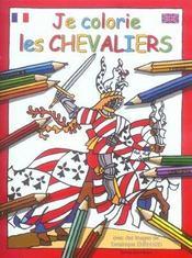 Je colorie les chevaliers - Intérieur - Format classique