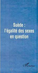 Suède ; l'égalité des sexes en question - Couverture - Format classique