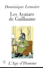 Les Avatars De Guillaume - Couverture - Format classique