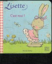 Lisette Choupinette ; C'Est Moi ! - Couverture - Format classique