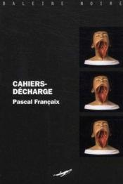 Cahiers-décharge - Couverture - Format classique