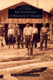 Les cantons d'Amance et Jussey t.1 - Couverture - Format classique