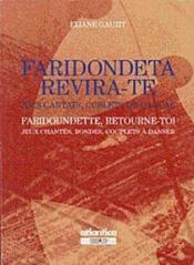 Faridondeta, Revira-Te / Faridoundette, Retourne-Toi Jocs Cantats, Coblets De Dancar / Jeux Chantes - Couverture - Format classique
