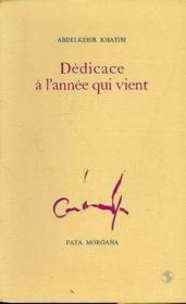 Dedicace A L'Annee Qui Vient - Couverture - Format classique