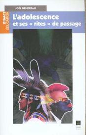 Adolescence Et Ses Rites De Passage - Intérieur - Format classique