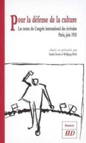 Pour La Defense De La Culture Congre International Des Ecrivains Partis 21 25 Ju - Couverture - Format classique