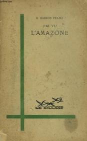 J'Ai Vu L'Amazone - Couverture - Format classique
