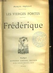 Les Vierges Fortes. Frederique. - Couverture - Format classique