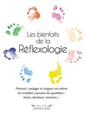 Les bienfaits de la réflexologie - Couverture - Format classique