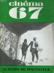 Cinema 67 N° 120 - Entretien Avec Ferenc Kiosa - Un Hcef-D'Oeuvre Crucifie: Le Pre De Bejine - Couverture - Format classique