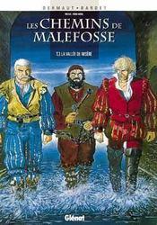 Les chemins de Malefosse t.3 ; la vallée de misère - Intérieur - Format classique