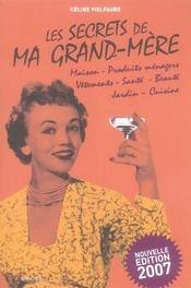 Les secrets de ma grand-mère (édition 2007) - Intérieur - Format classique