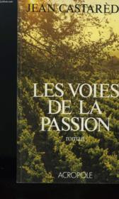 Les Voies De La Passion - Couverture - Format classique