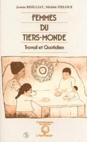 Femmes Du Tiers-Monde, Travail Et Quotidien - Couverture - Format classique