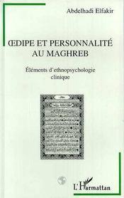 Oedipe Et Personnalite Au Maghreb - Intérieur - Format classique