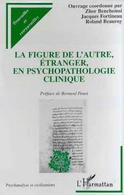 La Figure De L'Autre, Etranger, En Psychopathologie Clinique - Intérieur - Format classique