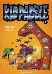 Kid Paddle t.2 ; carnage total - Couverture - Format classique