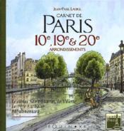 Carnet de paris : 10ème,19ème et 20ème arrondissements - Couverture - Format classique